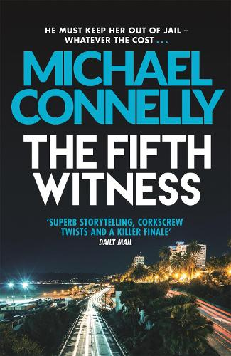 The Fifth Witness - Mickey Haller Series (Paperback)