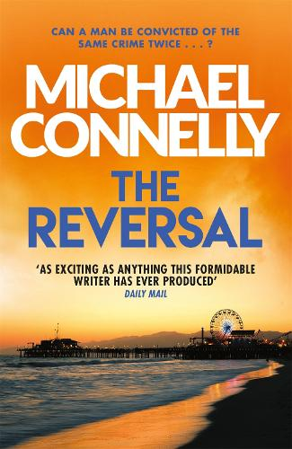 The Reversal - Mickey Haller Series (Paperback)