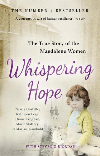 Whispering Hope: The True Story of the Magdalene Women (Paperback)