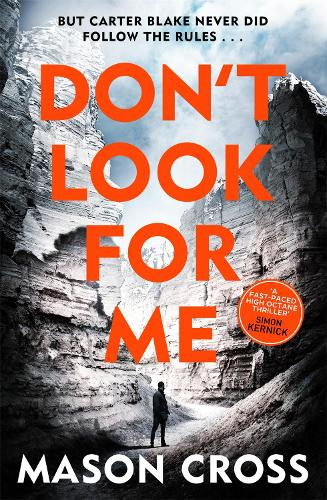 Don't Look For Me: Carter Blake Book 4 - Carter Blake Series (Paperback)