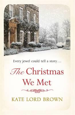 The Christmas We Met - Christmas Fiction (Hardback)