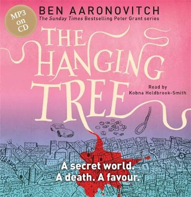 The Hanging Tree: The Sixth Rivers of London novel - A Rivers of London novel (CD-Audio)