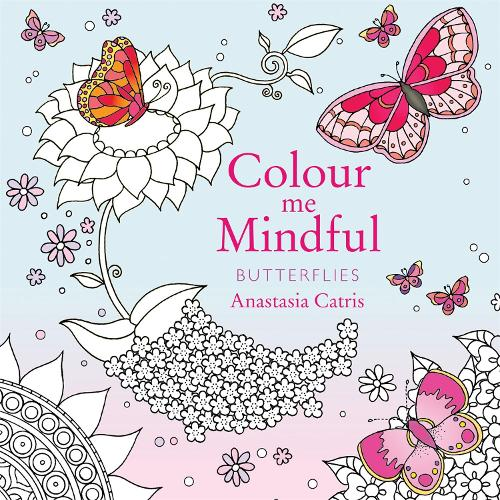 Colour Me Mindful Butterflies Paperback