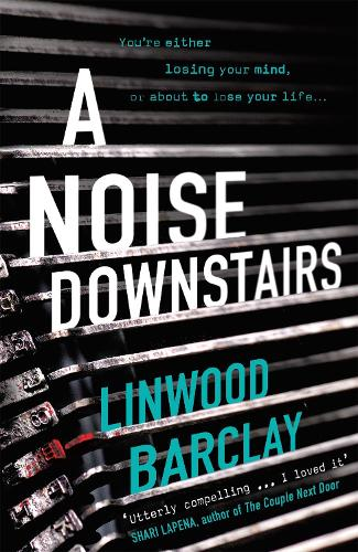 A Noise Downstairs (Paperback)