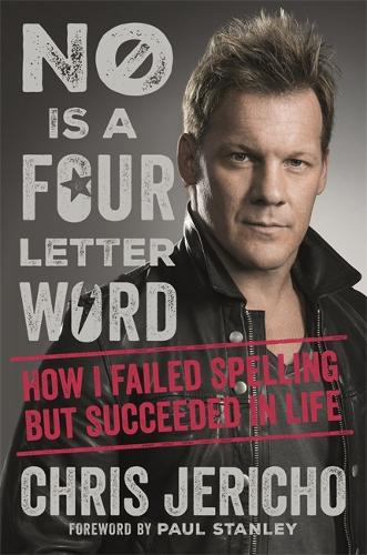 No Is a Four-Letter Word: How I Failed Spelling But Succeeded in Life (Paperback)