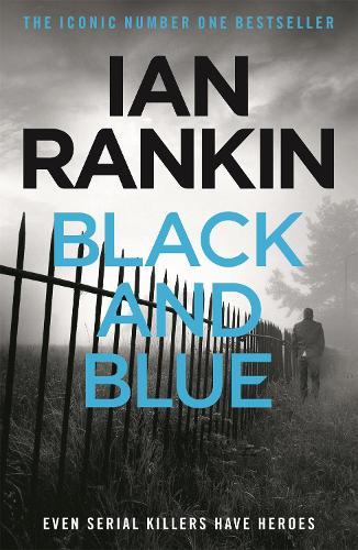 Black And Blue - A Rebus Novel (Paperback)