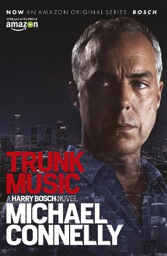 Trunk Music - Harry Bosch Series (Paperback)