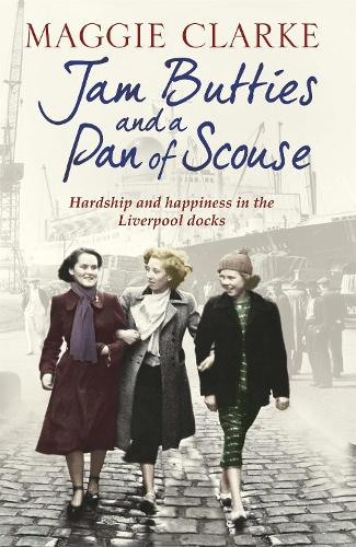 Jam Butties and a Pan of Scouse (Paperback)