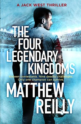 The Four Legendary Kingdoms - Jack West Series (Hardback)