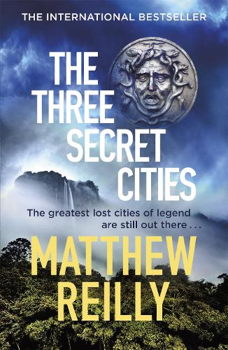 The Three Secret Cities - Jack West Series (Paperback)