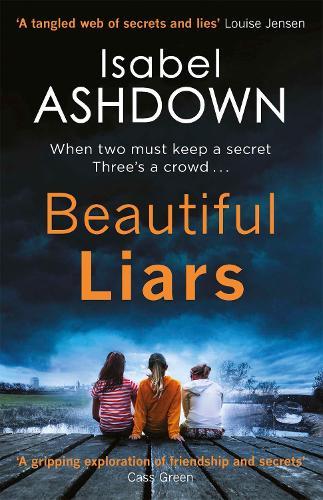 Beautiful Liars (Paperback)
