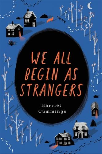 We All Begin As Strangers (Hardback)