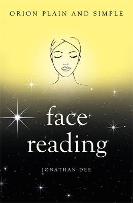 Face Reading, Orion Plain and Simple - Plain and Simple (Paperback)