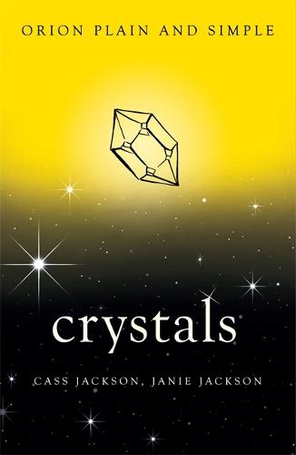 Crystals, Orion Plain and Simple - Plain and Simple (Paperback)
