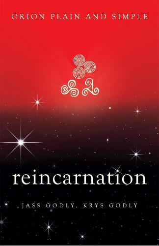 Reincarnation, Orion Plain and Simple - Plain and Simple (Paperback)