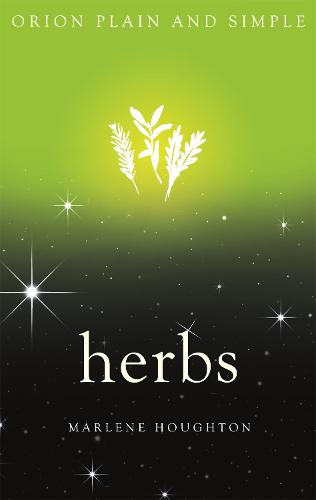 Herbs, Orion Plain and Simple - Plain and Simple (Paperback)