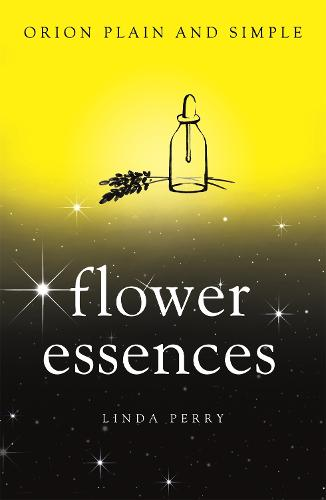 Flower Essences, Orion Plain and Simple - Plain and Simple (Paperback)