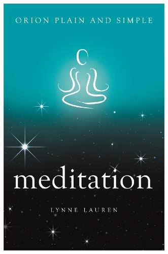 Meditation, Orion Plain and Simple - Plain and Simple (Paperback)