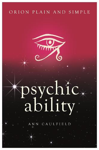 Psychic Ability, Orion Plain and Simple - Plain and Simple (Paperback)