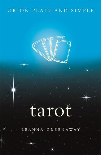 Tarot, Orion Plain and Simple - Plain and Simple (Paperback)