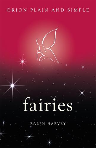 Fairies, Orion Plain and Simple - Plain and Simple (Paperback)