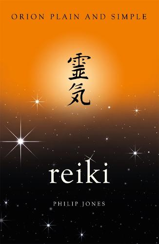 Reiki, Orion Plain and Simple - Plain and Simple (Paperback)