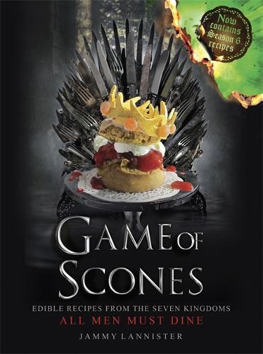 Game of Scones: All Men Must Dine (Hardback)