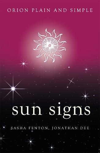 Sun Signs, Orion Plain and Simple - Plain and Simple (Paperback)