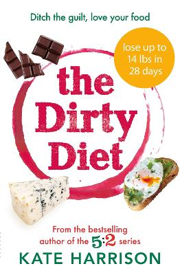 The Dirty Diet: The 28-day fasting plan to lose weight & boost immunity (Paperback)