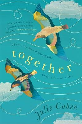 Together: An epic love story with a secret you won't see coming (Hardback)