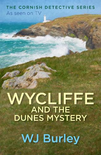 Wycliffe and the Dunes Mystery - The Cornish Detective (Paperback)