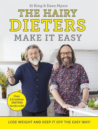 The Hairy Dieters Make It Easy: Lose weight and keep it off the easy way (Paperback)