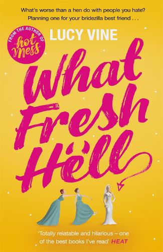 What Fresh Hell: The most hilarious novel you'll read this year (Paperback)