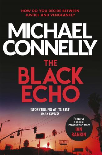 The Black Echo - Harry Bosch Series (Paperback)