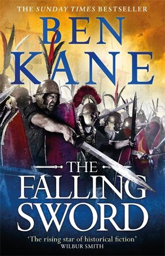 The Falling Sword - Clash of Empires (Hardback)