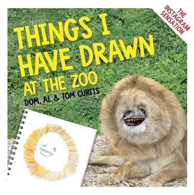 Things I Have Drawn: At the Zoo (Hardback)