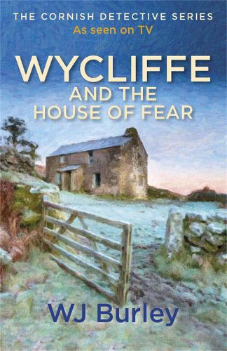 Wycliffe and the House of Fear - The Cornish Detective (Paperback)
