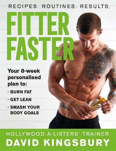 Fitter Faster: Your best ever body in under 8 weeks (Paperback)