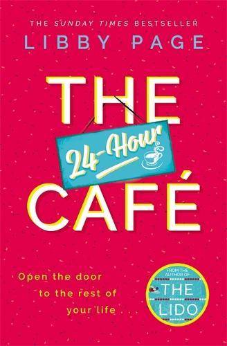The 24-Hour Cafe (Hardback)