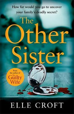 The Other Sister: A gripping, twisty novel of psychological suspense with a killer ending that you won't see coming (Paperback)