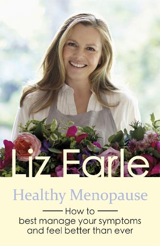 Healthy Menopause: How to best manage your symptoms and feel better than ever - Wellbeing Quick Guides (Paperback)