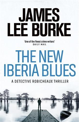 The New Iberia Blues (Hardback)