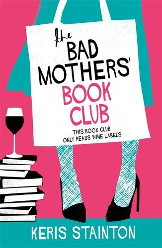 The Bad Mothers' Book Club (Paperback)