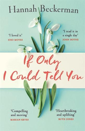 If Only I Could Tell You (Hardback)