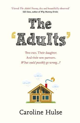 The Adults (Hardback)