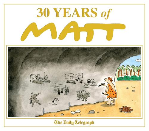 30 Years of Matt (Hardback)