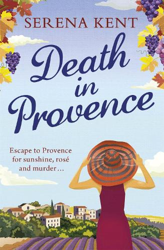 Death in Provence: The perfect summer mystery for fans of M.C. Beaton and The Mitford Murders (Paperback)