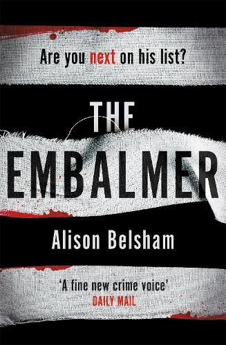 The Embalmer: A gripping new thriller from the international bestseller (Paperback)