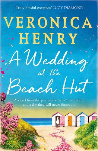 A Wedding at the Beach Hut: The feel-good read of the summer from the Sunday Times top-ten bestselling author (Paperback)