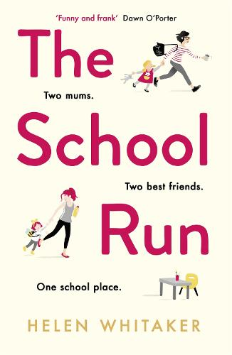 The School Run (Paperback)